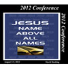 Image of 2012 USA Conference - Jesus: Name Above All Names by 2012 USA Conference - Jesus: Name Above All Names