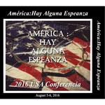 Image of 2016 USA Conference - America: Is There any Hope? - SPANISH by 2016 USA Conference - America: Is There any Hope? - SPANISH