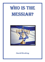 Image of Who Is The Messiah? by Who Is The Messiah?