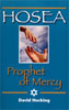 Image of Hosea: Prophet of Mercy by Hosea: Prophet of Mercy