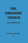 Image of The Emerging Church - Is It Biblical? by The Emerging Church - Is It Biblical?