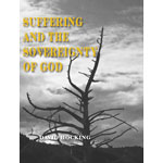 Image of Suffering and the Sovereignty of God by Suffering and the Sovereignty of God