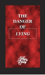 Image of The Danger of Lying by The Danger of Lying