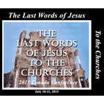 Image of 2015 Canada Conference - The Last Words of Jesus to The Churches by 2015 Canada Conference - The Last Words of Jesus to The Churches