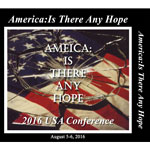 Image of 2016 USA Conference - America: Is There any Hope? by 2016 USA Conference - America: Is There any Hope?